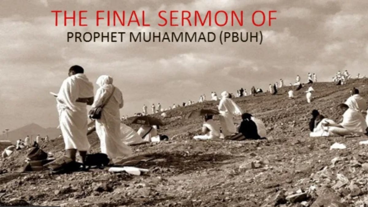 10 Incredible Lessons from The Prophet Muhammad (PBUH) Last Sermon