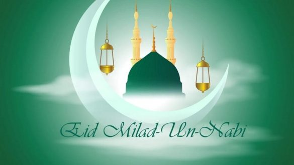 Eid Milad Un Nabi 2021 in Pakistan When and How to Celebrate
